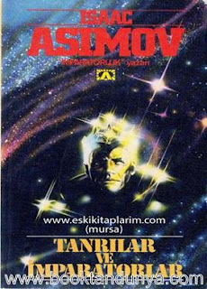 Isaac Asimov - İmparatorluk #1 Tanrılar ve İmparatorlar