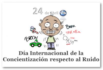 Día Internacional de la concientización respecto al ruido