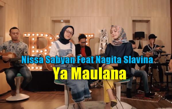 Download Lagu Nissa Sabyan Feat Nagita Ya Maulana Mp3 (3,44MB),2018,Nissa Sabyan, Nagita Slavina, Lagu Religi, Lagu Sholawat,