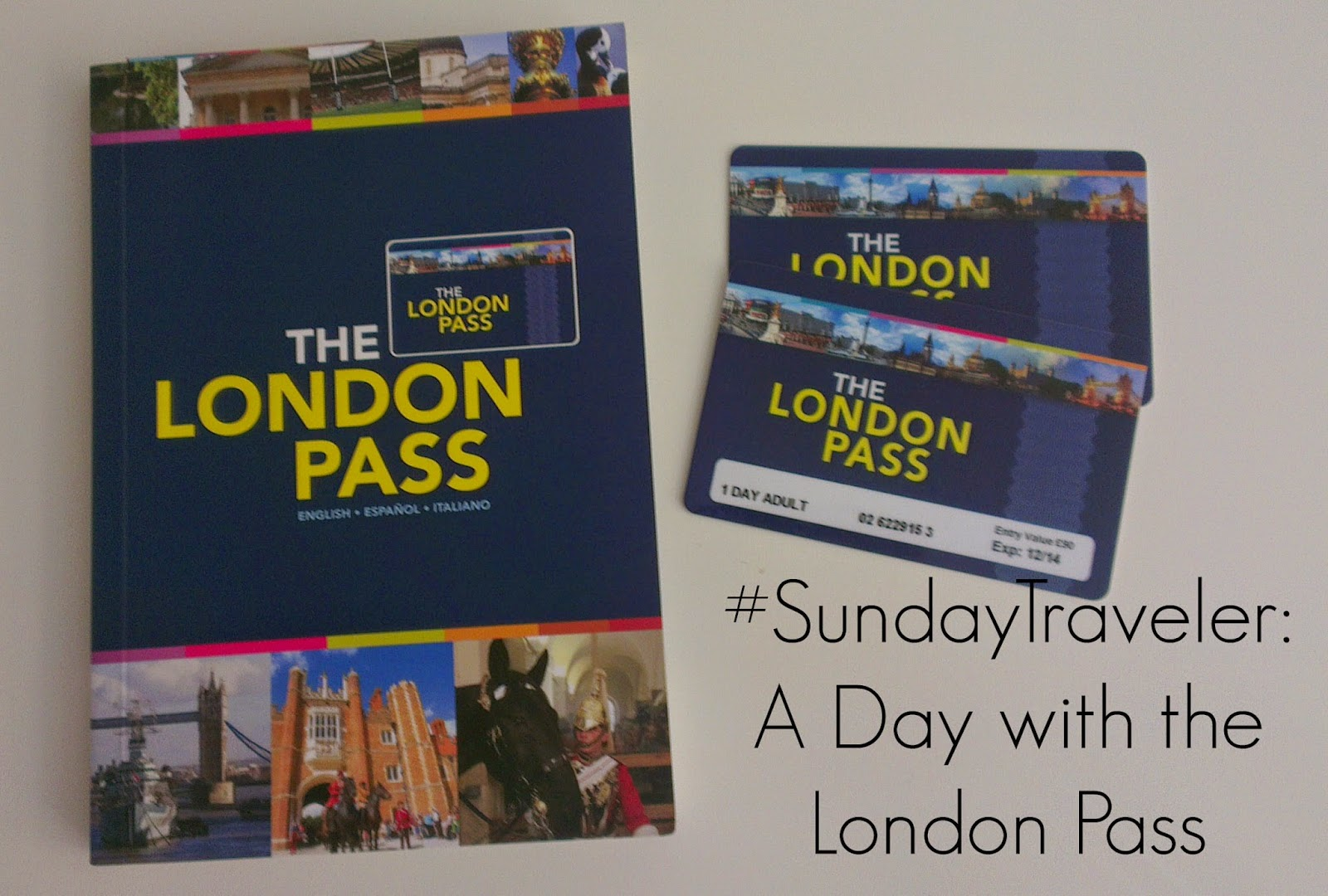Ace the Adventure: #SundayTraveler: A Day with the London Pass