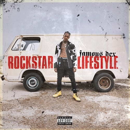 Famous Dex - Rockstar Lifestyle - Single [iTunes Plus AAC M4A]