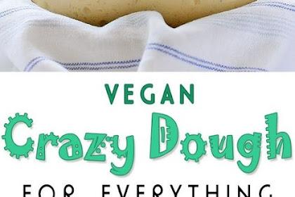 Vegan Crazy Dough