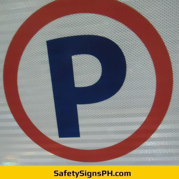 No Parking Symbol Prismatic Reflective Sign Philippines