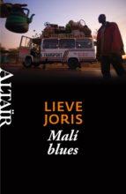https://www.amazon.es/Mal%C3%AD-blues-HETERODOXOS-Lieve-Joris/dp/8493927430