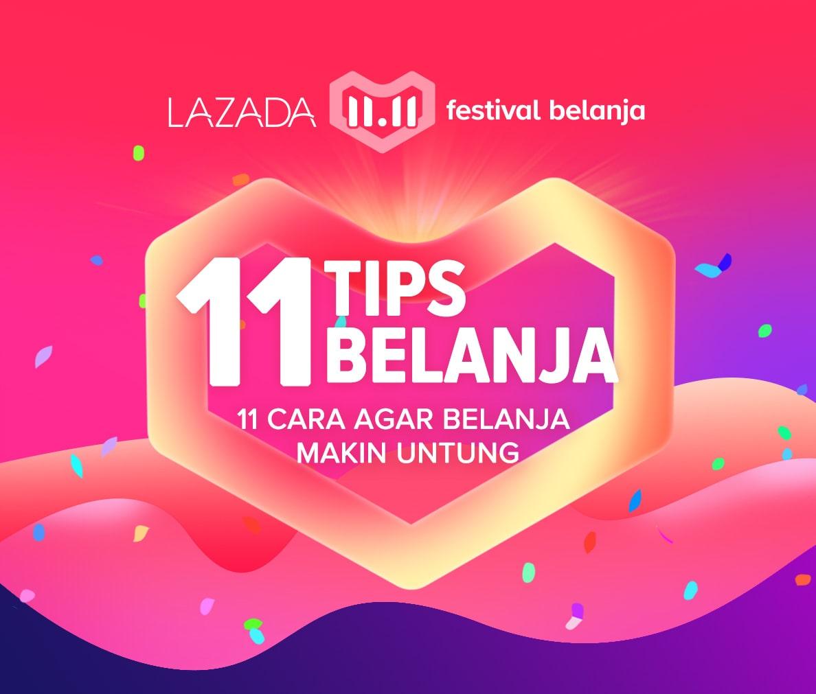 Lazada - Promo Lazada 11.11. Festival Belanja (Tips Belanja 11.11)