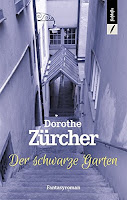 https://www.amazon.de/schwarze-Garten-Dorothe-Z%C3%BCrcher/dp/3906082458/ref=sr_1_2?ie=UTF8&qid=1511535907&sr=8-2&keywords=dorothe+z%C3%BCrcher