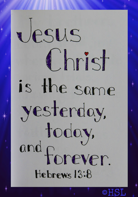 Scripture Writing, Hebrews 13:8