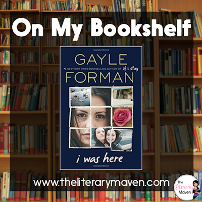 In I Was Here by Gayle Forman, it is impossible not to sympathize with Cody's reaction to her best friend's suicide. Who wouldn't be hurt or angry or even feel guilty? Cody can't believe Meg would do something like this and even worse that she had no idea what Meg was going through. On a trip to clean out Meg's college dorm room, Cody begins to look for reasons why her friend ended up in such a dark place. Read on for more of my review and ideas for classroom application.