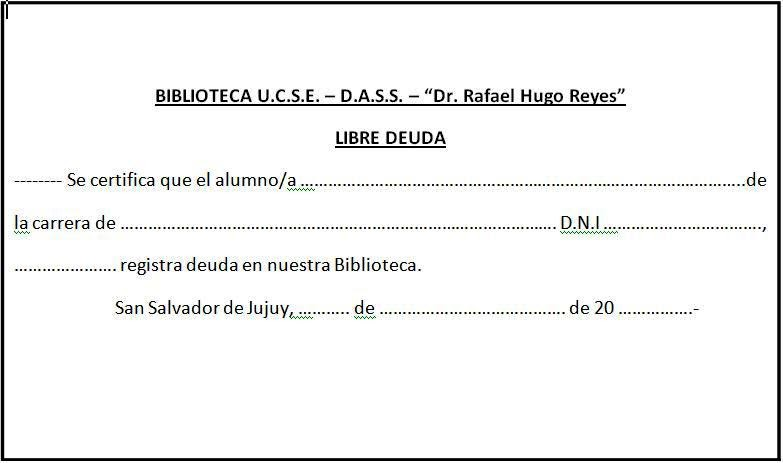 "...Biblioteca ""Dr. Rafael Hugo Reyes"": SOLICITUD DE LIBRE"