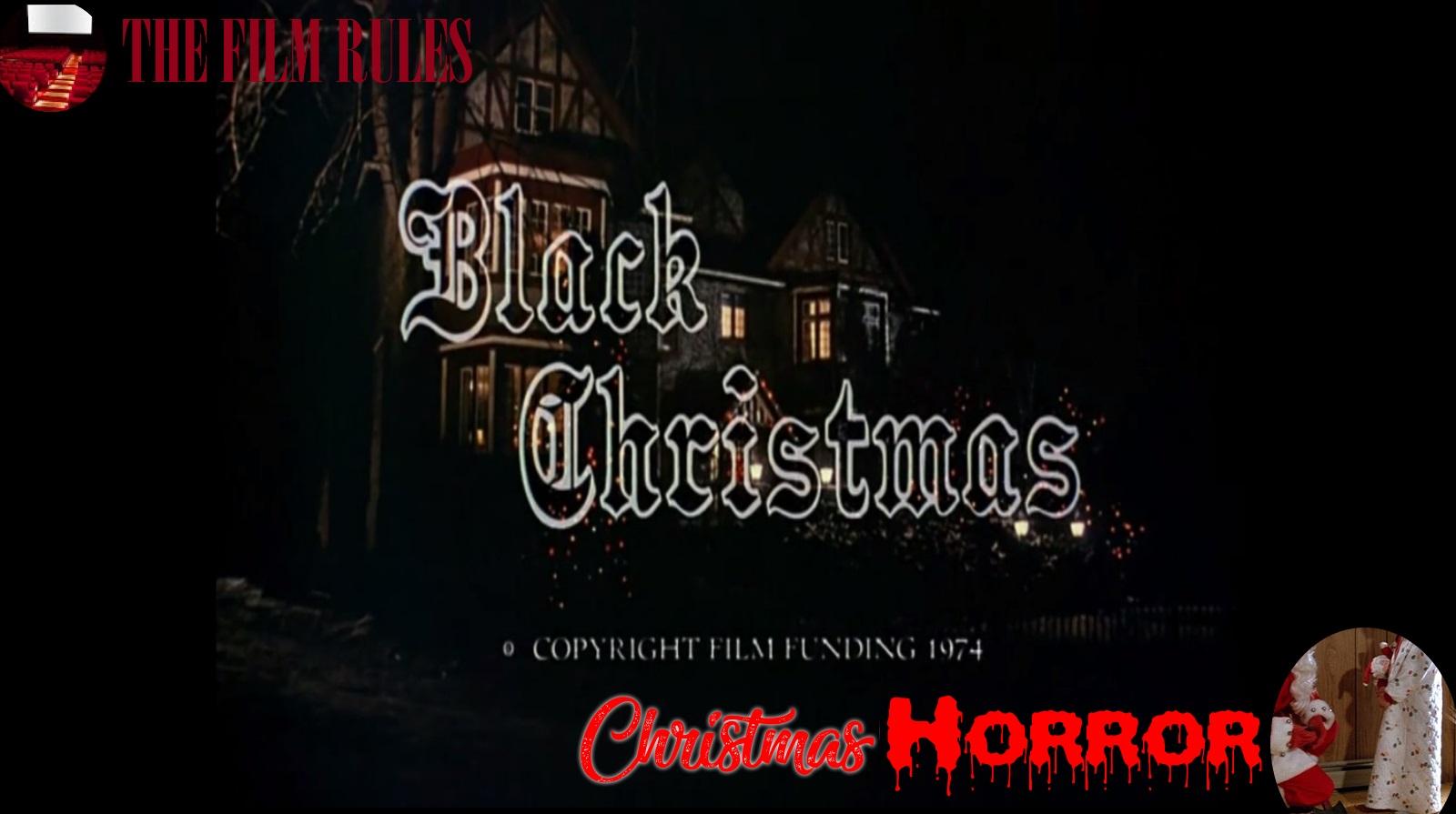 Black Christmas 1974.The Film Rules Christmas Horror Black Christmas 1974