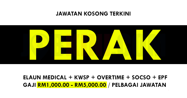 Jawatan Kosong Terkini di Negeri Perak