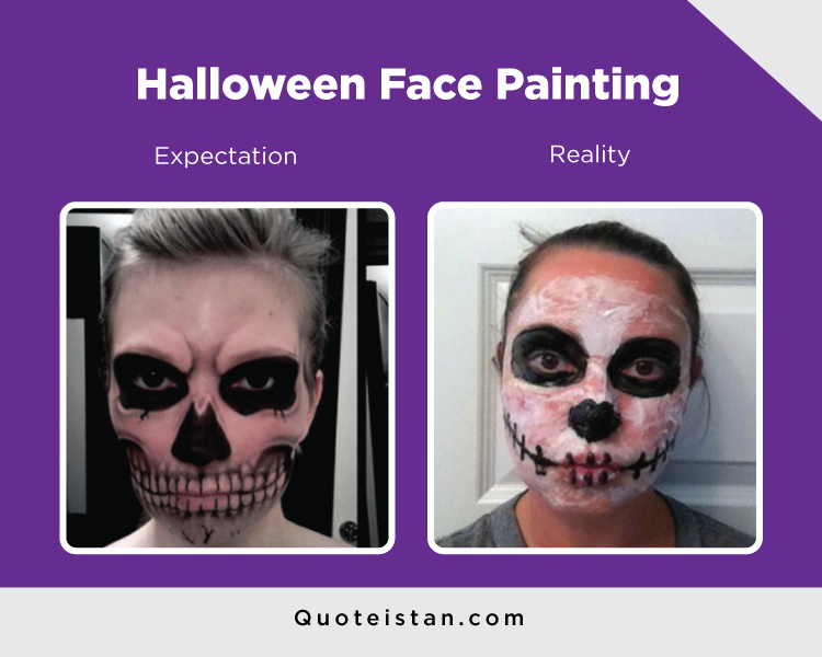 Expectation Vs Reality: Halloween Face Painting
