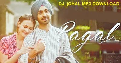 PAGAL  Diljit Dosanjh   New Punjabi Songs 2018