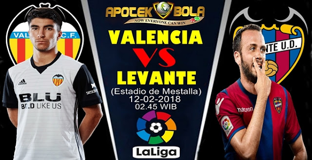 Prediksi Valencia vs Levante 12 Februari 2018