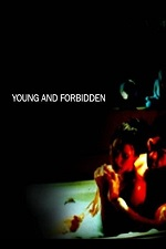Young And Forbidden 2005 Watch Online
