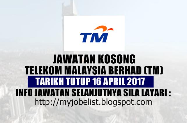 Jawatan Kosong di Telekom Malaysia Berhad (TM) April 2017