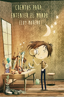 http://narayani-eraseunavez.blogspot.com.es/2015/01/cuentos-para-entender-el-mundo-eloy.html