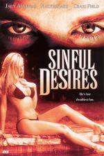 Sinful Desires 2002 Watch Online