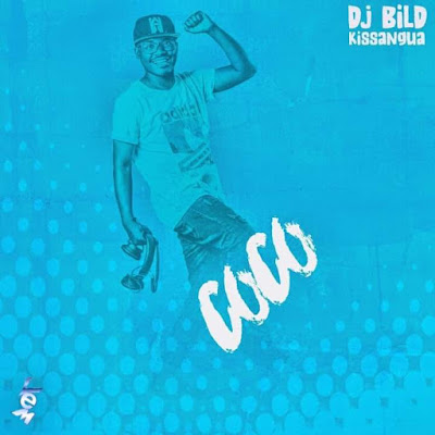 Download Dj Bild Kissangua - Coco (Original Mix)