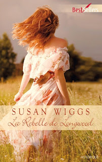 La rebelle de longwood par Susan Wiggs