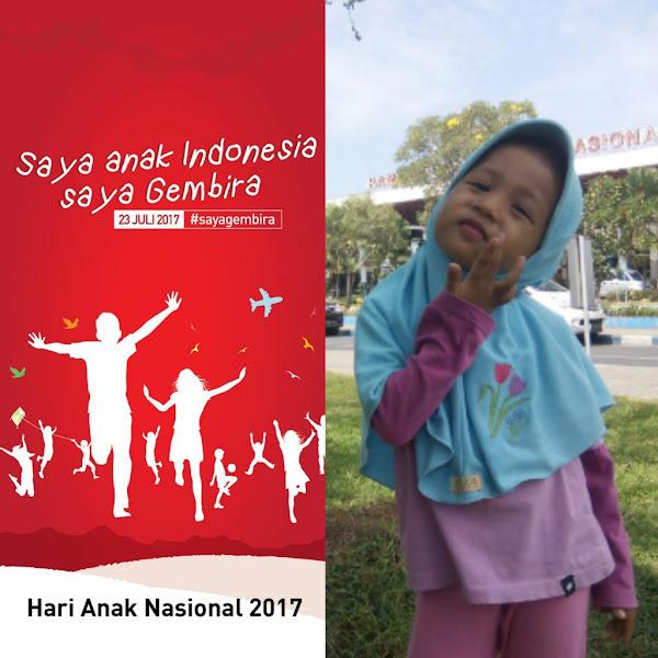 Selamat Hari Anak Nasional 2017! Mari Gembirakan Masa Kecil Anak-anak Kita