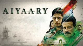 Aiyaary 2018 Download Full Movie HD MKV