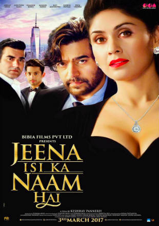 Jeena Isi Ka Naam Hai (2017) Full Hindi Movie Download Hd Pre DVDRip Watch online Free 700mb