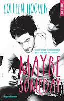 http://plume-de-chat.blogspot.fr/2015/06/maybe-someday-colleen-hoover.html