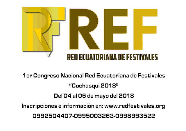 CRONOGRAMA DE ACTIVIDADES  CONGRESO NACIONAL RED ECUATORIANA DE FESTIVALES
