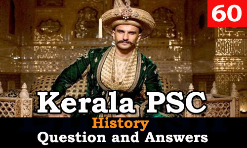 Kerala PSC History Question and Answers - 60