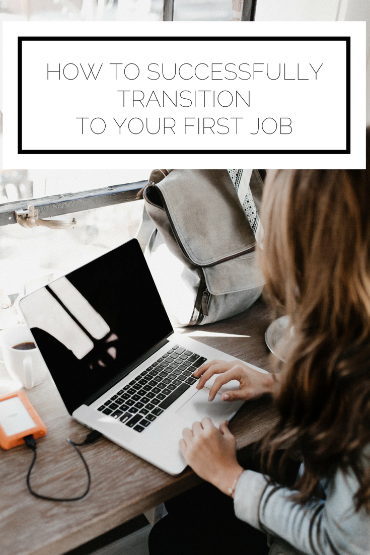 Check this out now or pin to save for later! Are you graduating and getting ready to start your first job? Here's everything you need to know to make it a success