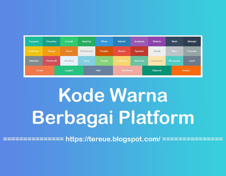 Kode Atau Palette Warna Berbagai Platform Media