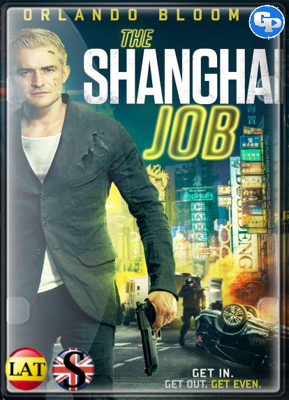 The Shanghai Job (2017) HD 720P LATINO/INGLES