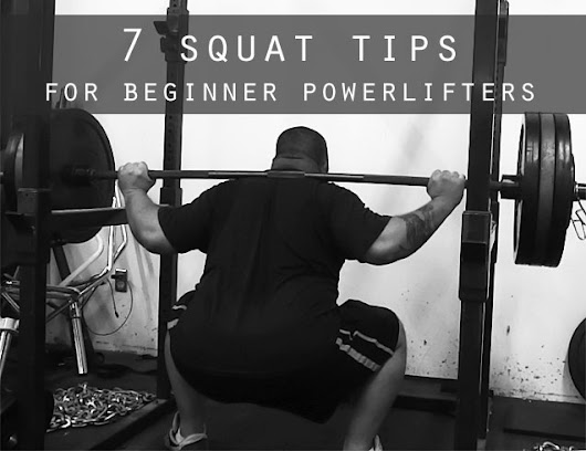 7 Squat Tips for Beginner Powerlifters