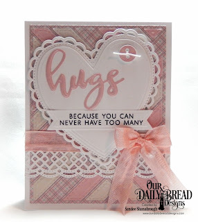 Our Daily Bread Designs Stamp/Die Duos: Hugs, Custom Dies: Quilted Background, Pennant Flags, Ornate Hearts, Sewing Set, Beautiful Borders, Paper Collection: Shabby Pastels