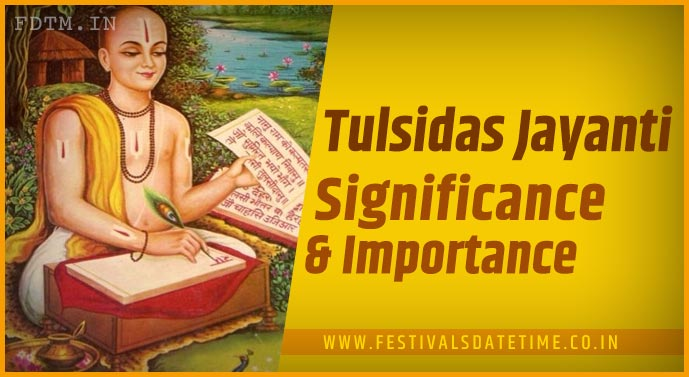 Know the Significance and Importance of Tulsidas Jayanti