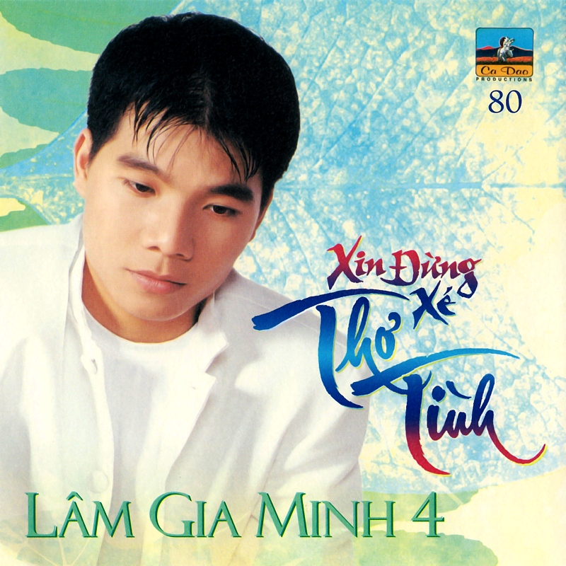 Ca Dao CD180 - Lâm Gia Minh - Xin Đừng Xé Thơ Tình (NRG)