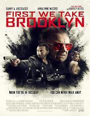 pelicula Primero Tomamos Brooklyn (First We Take Brooklyn) (2018)