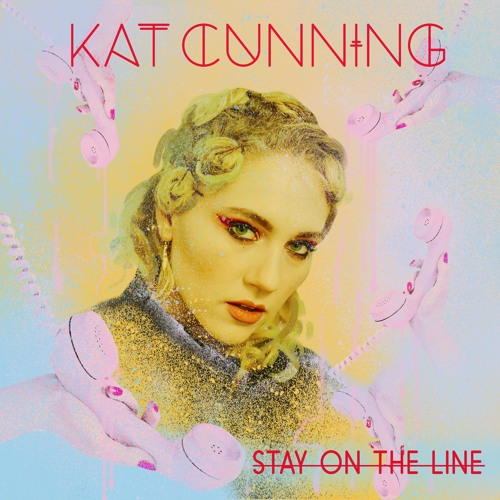 "Kat Cunning Unveils New Single ""Stay On The Line"""