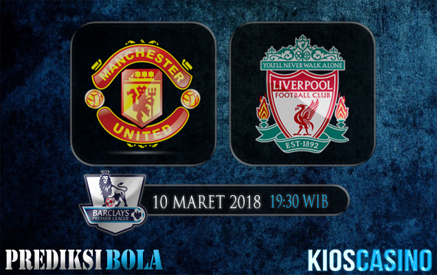 Prediksi Skor Manchester United vs Liverpool 10 Maret 2018