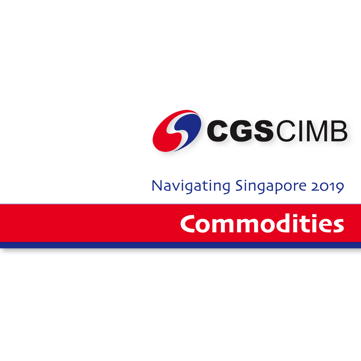 Navigate Singapore 2019 ~ Commodities - CGS-CIMB Research | SGinvestors.io