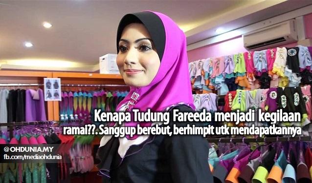 Kenapa Tudung Fareeda Digilai Ramai, Sanggup Berebut Untuk Mendapatkannya