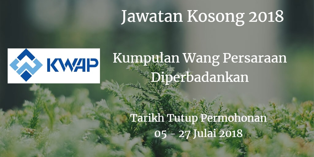 Jawatan Kosong KWAP 05 - 27 Julai 2018