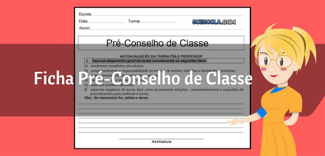 Modelo de Ficha para Pré-Conselho de Classe