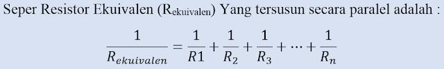 Resistor Pengganti atau Resistor Ekuivalen