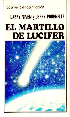 El martillo De Lucifer – Larry Niven – J. Pournelle