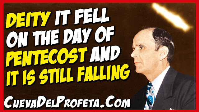Deity it fell on the day of Pentecost and It is still falling - William Marrion Branham Quotes