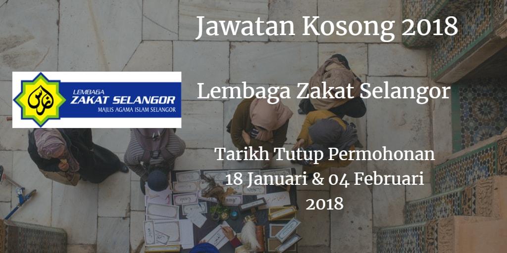 Jawatan KosongLembaga Zakat Selangor 18 Januari & 04 Februari 2018