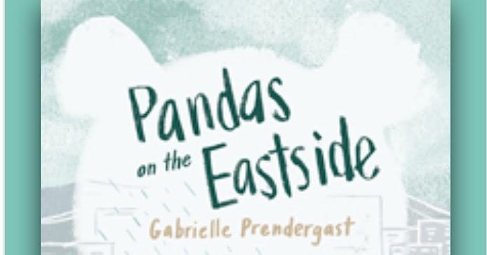 CanLit for LittleCanadians: Pandas on the Eastside