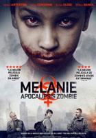 Melanie: Apocalipsis Zombie
